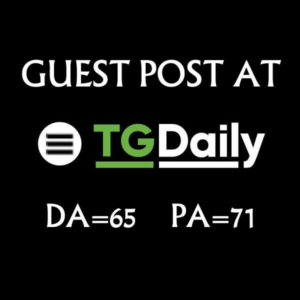 Publish a guest post on tgdaily with dofollow backlink