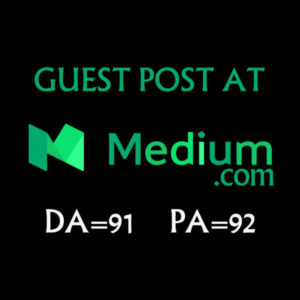 Publish and write Guest Post on Medium