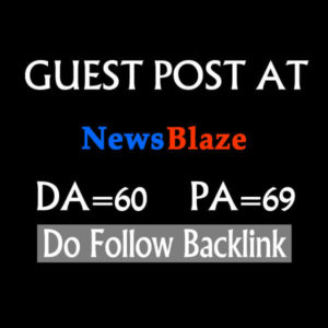 Will Write And Publish Guest Blog Post On NEWSBLAZE