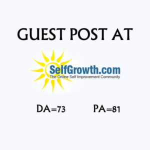 Write And Publish A Guest Post On Selfgrowth