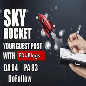 Write And Publish Guest Post On Edublogs DA 78 Backlink