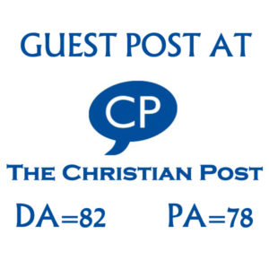 Write and Publish Guest Post On Christianpost