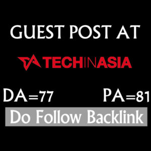 Write and Publish a Guest Post On TechinAsia